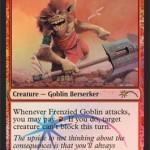 2015年1月のFNMプロモ「Frenzied Goblin(激情のゴブリン)」が公開!アタック時にブロックを阻害!