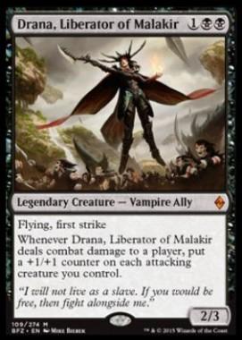 Drana, Liberator of Malakir(戦乱のゼンディカー)