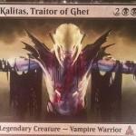 ゲートウォッチの誓いの伝説神話吸血鬼「Kalitas, Traitor of Ghet」が公開!絆魂&相手の死亡クリーチャーを追放してゾンビ製造&ゾンビや吸血鬼を自分自身の血肉へ変換!※日本語版カード「ゲトの裏切り者、カリタス」が公開!