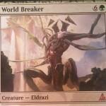 神話エルドラージ「World Breaker(ゲートウォッチの誓い)」が公開!欠色&唱えた際に土地か置物を追放&到達&墓地から自己回収可能!※日本語名は「世界を壊すもの」!