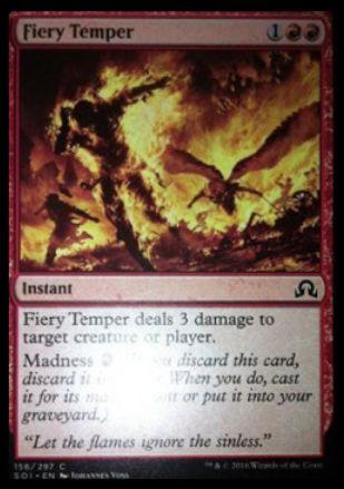Fiery Temper(イニストラードを覆う影)