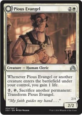 Pious Evangel(イニストラードを覆う影)