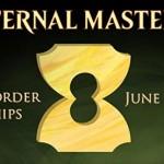 MTG「エターナルマスターズ」が予約開始!なお、プレミア価格な模様。