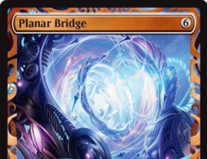 霊気紛争「Planar Bridge」がマスターピース版で先行公開!6マナで設置し、8マナ&タップで好きなパーマネントを戦場に出せる伝説のアーティファクト!