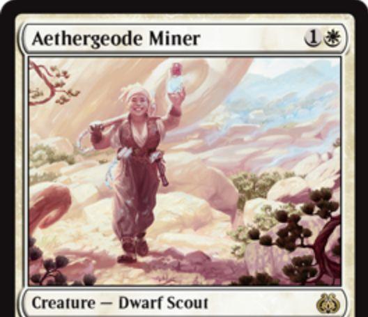 白レアのドワーフ「Aethergeode Miner」が霊気紛争に収録!攻撃するたびに2個のEカウンターをもたらし、2個のEカウンターを支払うことで自身を明滅できる2マナ3/1のスカウト!