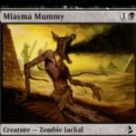 黒コモンのゾンビ「Miasma Mummy」がアモンケットの非公式スポイラーに掲載!2マナ2/2&CIPで全プレイヤーにディスカードを要求するジャッカル!※日本語名は「瘴気ミイラ」!