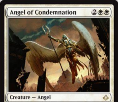 白レアの天使「Angel of Condemnation」が破滅の刻に収録!4マナ3/3「飛行」「警戒」に加え、白2とタップでクリーチャー1体を次終了ステップまで追放!白2とタップと「督励」すれば追放は「このカードが場を離れるまで」に効果延長!