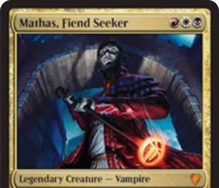 マルドゥ色の伝説神話吸血鬼「Mathas, Fiend Seeker(統率者2017)」が公開!3マナ3/3「威迫」に加え、自終了ステップクリーチャー1体に「このクリーチャーの死亡時、全対戦相手は1ドロー&2ライフゲイン」の効果を付与するカウンターを置く!