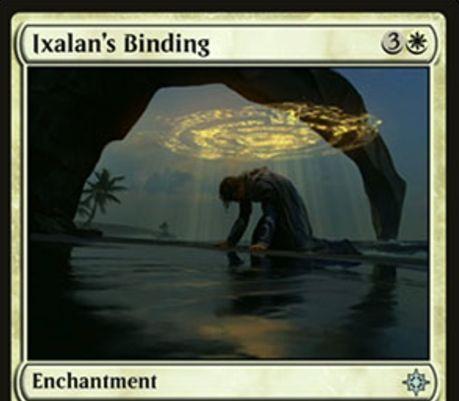 白アンコのエンチャント「Ixalan's Binding(イクサラン)」が公開!白3で設置し、非土地のパーマネントをこのカードが戦場を離れるまで追放!このカードによって追放されたカードを唱えられなくする追加効果も!