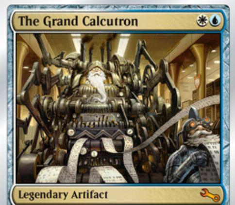 白青の伝説神話アーティファクト「The Grand Calcutron(Unstable)」が公開!全プレイヤーの手札はprogram(プログラム)となる!?