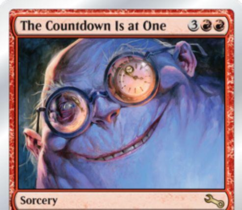 Unstableの赤レアソーサリー「The Countdown Is at One」が公開!残ライブラリーをデッキとしてライフ1でサブゲームを開始!勝てなかったプレイヤーはメインゲームでダメージが倍増!