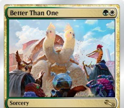 Unstableの白緑ソーサリー「Better Than One」が公開!ゲーム外の誰かをteammate(チームメイト)にする!