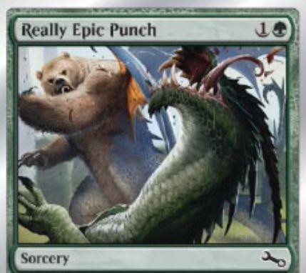 Unstableにコモン収録の緑ソーサリー「Really Epic Punch」が公開!自軍のhostかaugmentを持ったクリーチャーのP/Tを2ずつ強化し、相手のクリーチャーと「格闘」する!