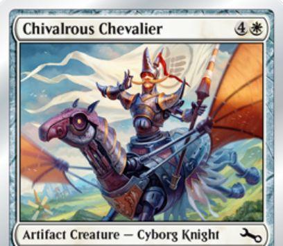 Unstable収録の白サイボーグ騎士「Chivalrous Chevalier」が公開!CIPで相手にお世辞を言わないと、自軍クリーチャーをバウンスする5マナ3/3「飛行」アーティファクト・クリーチャー!