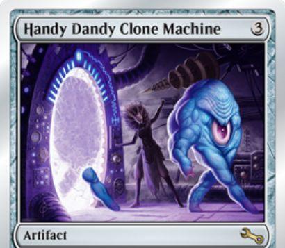 Unstable収録のアーティファクト「Handy Dandy Clone Machine」が公開!3マナで設置し、2マナ&タップで2/2のホムンクルス・トークンを生成!ホムンクルスは手が1本で指が2本!?