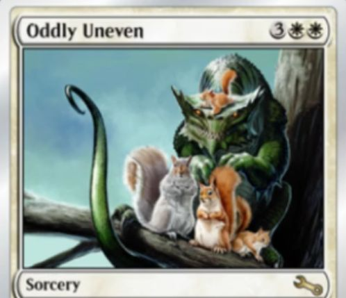 Unstableにレア収録の白ソーサリー「Oddly Uneven」が公開!名前中の単語数が奇数個か偶数個のクリーチャーをすべて破壊!