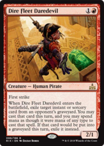 Dire Fleet Daredevil(イクサランの相克)