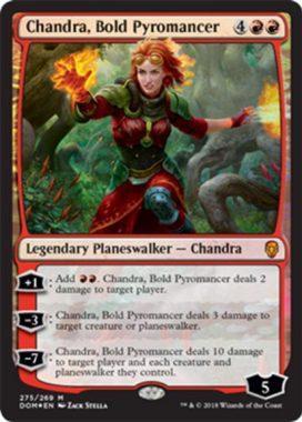 勇敢な紅蓮術師、チャンドラ(Chandra, Bold Pyromancer)ドミナリアPWデッキ