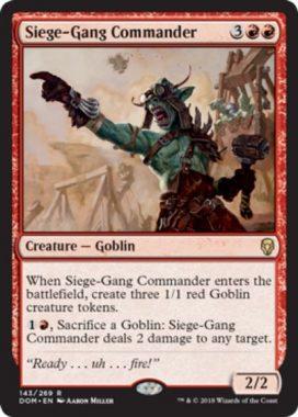 包囲攻撃の司令官(Siege-Gang Commander)ドミナリア