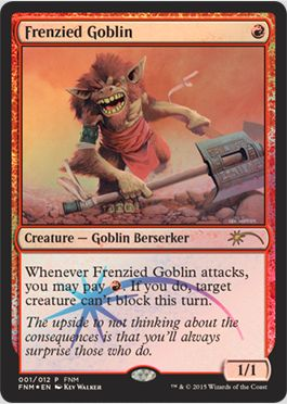 2015年1月のFNMプロモ「Frenzied Goblin(激情のゴブリン)」