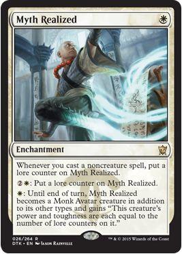 白1マナのレアエンチャント「Myth Realized」