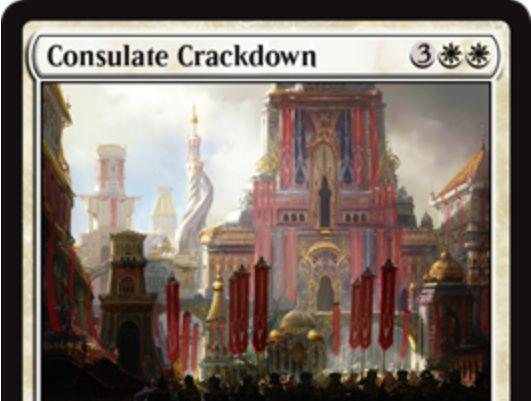 白レアのエンチャント「Consulate Crackdown(霊気紛争)」が公開!CIPにて対戦相手のアーティファクトを全て追放!このカードが戦場を離れたら戦場に戻る!