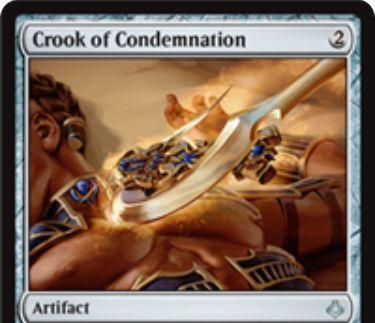 破滅の刻「Crook of Comdemnation」が公開!2マナで設置し、1マナ&タップで墓地のカード1枚を追放!1マナとこのカードの追放で全墓地の全カードを追放することも可能なアーティファクト!