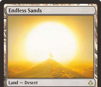 MTG「破滅の刻」収録のレア土地「Endless Sands」が公開!タップで無色マナ生産&2マナとタップで自軍クリーチャー1体を追放&4マナとタップとこのカードの生贄で追放したクリーチャーを戦場に戻す!