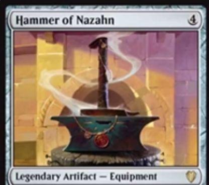 伝説の装備品「Hammer of Nazahn(統率者2017)」が公開!全装備品をCIP時点でノーコスト装備可能にする伝説のアーティファクト!