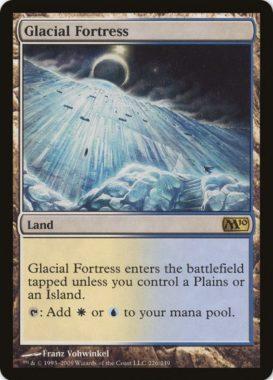 氷河の城砦/Glacial Fortress(基本セット2010)