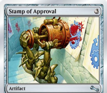 Unstable収録のアーティファクト「Stamp of Approval」が公開!CIPでwatermark(透かし)を1つ指定し、そのwatermarkを有するクリーチャーを全体強化!