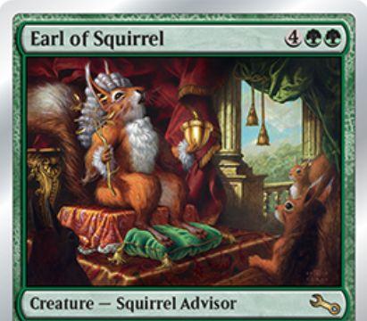 Unstable収録のリスアドバイザー「Earl of Squirrel」が公開!6マナ4/4&能力「Squirrellink」で与えたダメージの点数だけ1/1のリストークンを生成!他の自軍クリーチャーをリスにし、リスを全体強化する能力も!