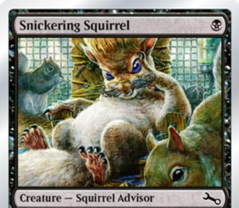 Unstableにコモン収録の黒リス「Snickering Squirrel」が公開!自身をタップすることで、ダイスの結果を1増やすことが可能!