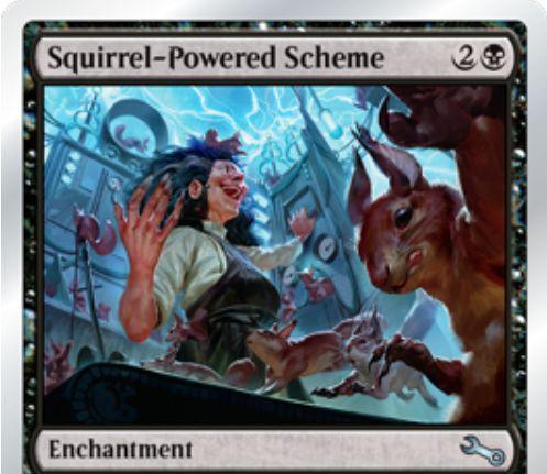 Unstableの黒エンチャント「Squirrel-Powered Scheme」が公開!黒2で設置し、あなたのダイスロールの結果を永続的に2増やす!