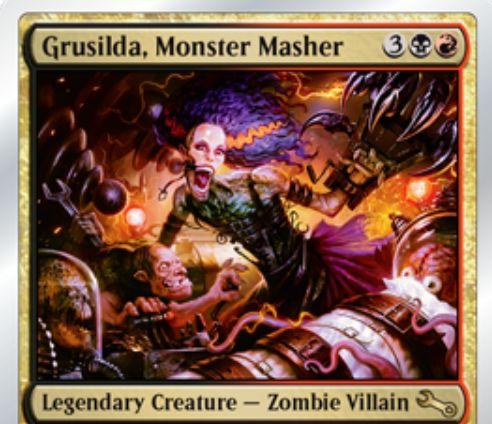 Unstable収録の黒赤ゾンビ・ヴィラン「Grusilda, Monster Masher」が公開!墓地のクリーチャー2体を「combine(混合)」して1体のクリーチャーとして戦場に出す!また、combineされたクリーチャーやエンチャント・装備品が付いたクリーチャーに「威迫」を付与!