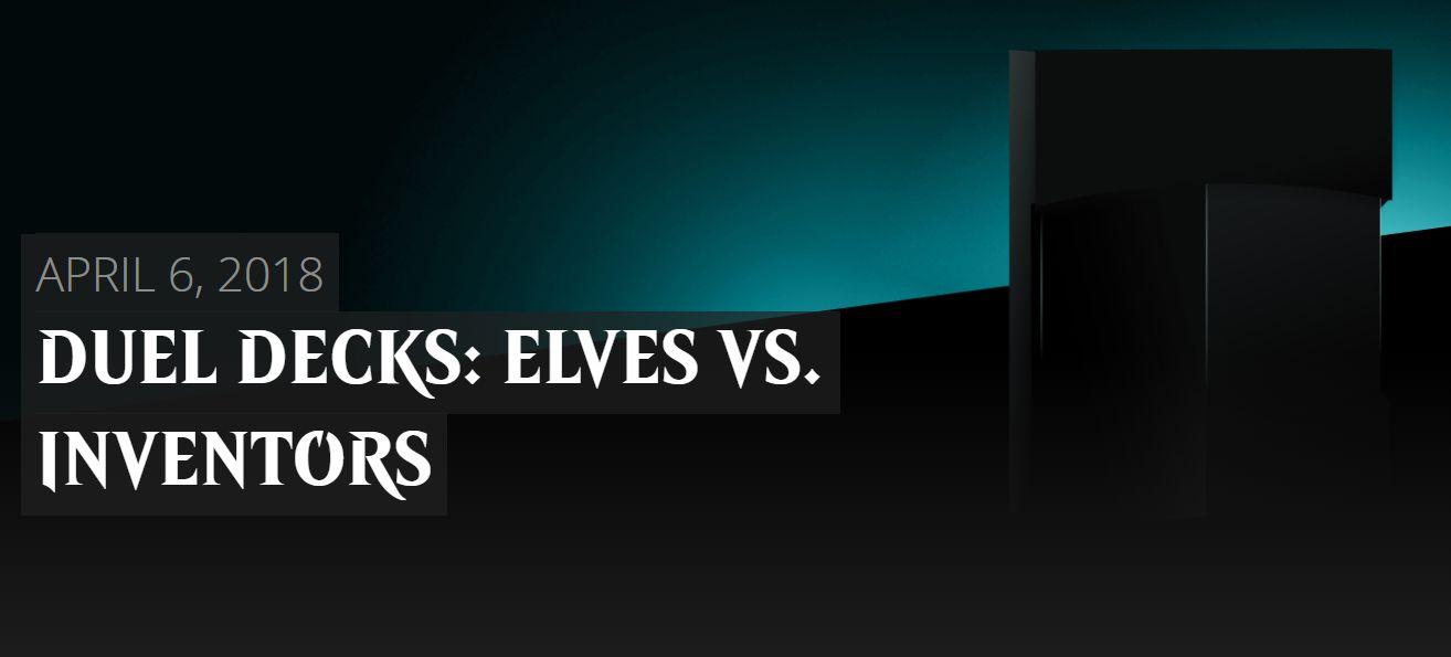 最後のデュエルデッキ「DUEL DECKS: ELVES VS. INVENTORS」が発表!発売日は2018年4月6日!