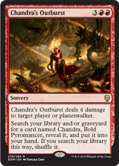Chandra's Outburst(ドミナリア プレインズウォーカーデッキ)