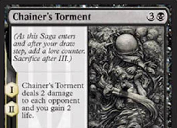 【ドミナリア】チェイナーの苦悩(Chainer's Torment)が公開!黒3で設置する「英雄譚」エンチャントで、効果1と効果2で対戦相手への2点ドレインを、効果3であなたのライフ半分(X)のP/Tを持つトークンを生成!生成されたトークンはX点のダメージをあなたに与える!