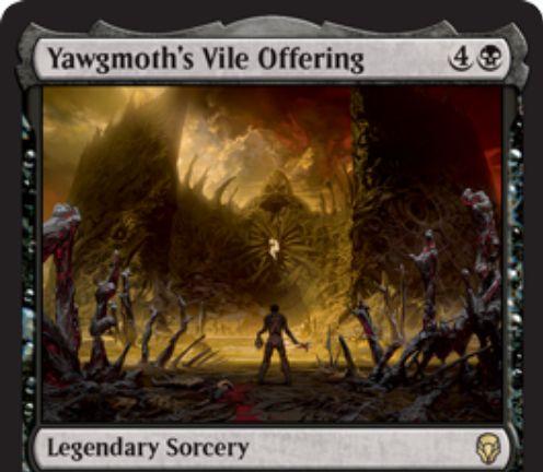 【ドミナリア】黒い伝説のソーサリー「Yawgmoth's Vile Offering」が公開!黒4で墓地から1体の生物かPWをリアニメイトし、戦場の生物かPWを破壊する!