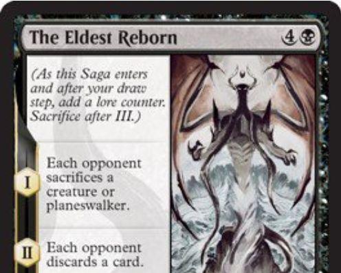 【ドミナリア】最古再誕(The Eldest Reborn)が公開!黒4の「英雄譚」エンチャントで、効果1で生物かPWの生贄を、効果2で手札1枚捨てることを対戦相手に要求!効果3では任意の墓地から生物かPWをあなたの場にリアニメイトする!