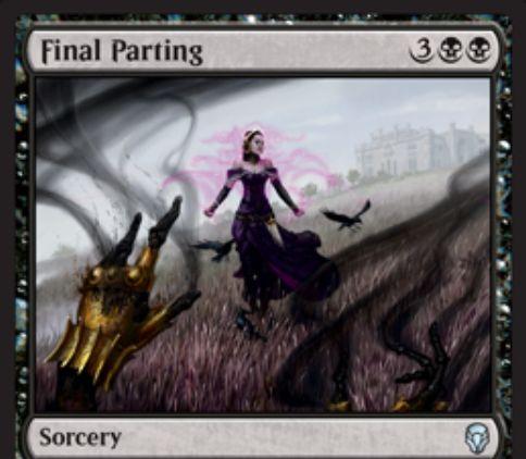 【ドミナリア】黒アンコのソーサリー「Final Parting」が公開!黒黒3でデッキからカード2枚をサーチし、1枚を手札にもう1枚を墓地に送る!