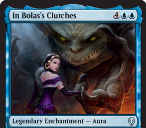 【ドミナリア】ボーラスの手中(In Bolas's Clutches)が公開!青青4の伝説オーラで、エンチャントしたパーマネントのコントロールを得つつ伝説性を付与する!