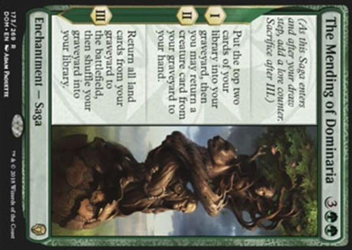 【ドミナリア】緑レアの英雄譚「The Mending of Dominaria」が公開!緑緑3で設置し、効果1&効果2でライブラリートップ2枚を墓地に置いてから墓地のクリーチャー1枚を手札に回収!効果3では自墓地のすべての土地を戦場に出す!