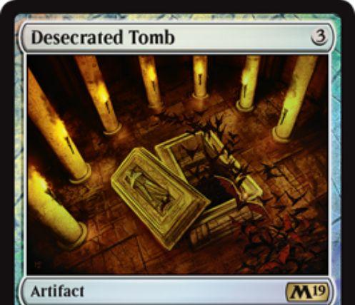 【基本セット2019】レアのアーティファクト「Desecrated Tomb」が公開!クリーチャーがあなたの墓地を離れるたび、1/1飛行のコウモリトークンを生成!