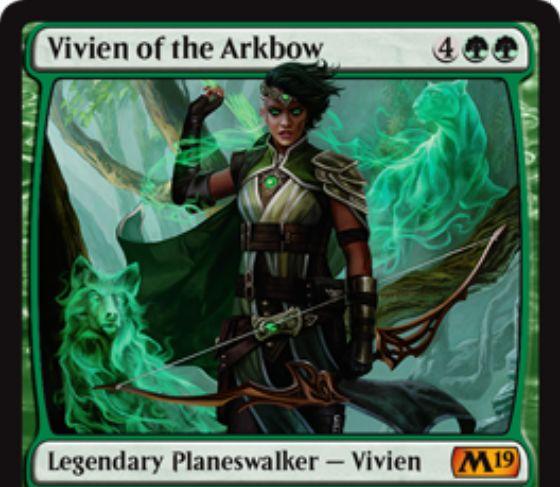 【基本セット2019】PWデッキのビビアン「Vivien of the Arkbow」が公開!緑緑4で初期忠誠5を持ち、【+2】対象生物に2個の+1/+1カウンター付与【-3】自軍生物1体のパワー点数分ダメージを相手生物に飛ばす【-9】ターン中自軍全体に+4/+4修正とトランプル付与の能力を持つ緑単プレインズウォーカー!