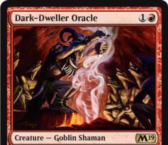 【基本セット2019】赤レアのゴブリン「Dark-Dweller Oracle」が公開!赤1で2/2&1マナ支払って生物を生贄に捧げることでライブラリートップを追放し、ターン中のプレイを可能にするゴブリン・シャーマン!