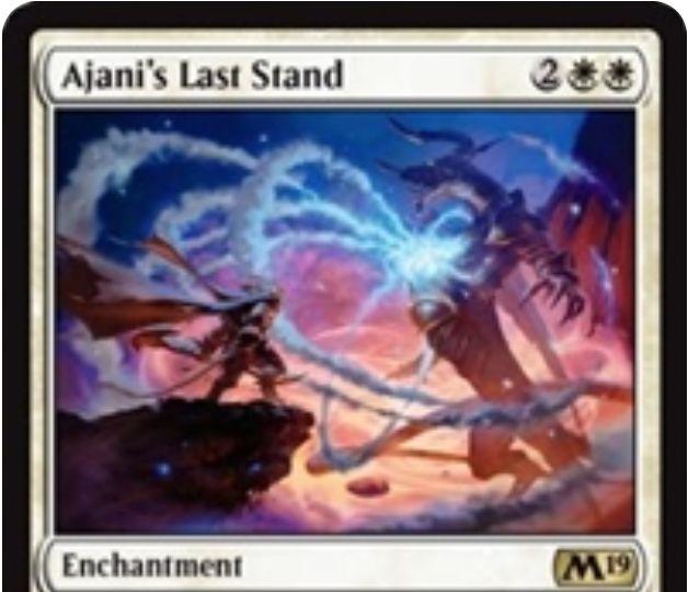 【基本セット2019】白レアのエンチャント「Ajani's Last Stand」が公開!白白2で設置し、自軍生物かPWの死亡時に生贄に捧げると4/4飛行のアバター・トークンを生成!このカードが捨てさせられる場合にも同じトークンを生成可能!