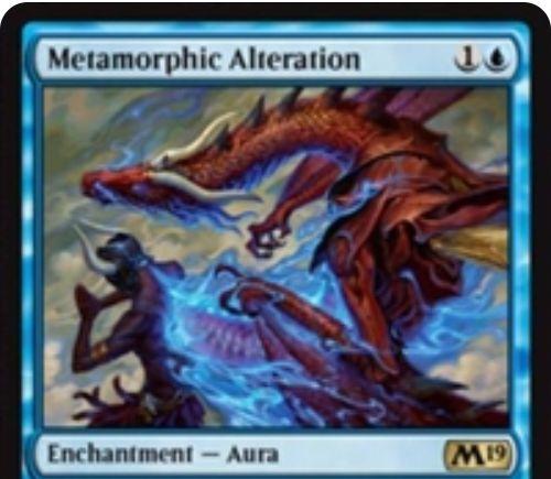 【基本セット2019】青レアのオーラ「Metamorphic Alteration」が公開!青1で生物にエンチャントし、対象クリーチャーのコピーに変える!
