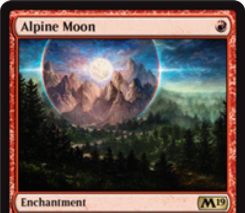 【基本セット2019】赤レアのエンチャント「Alpine Moon」が公開!赤マナ1点で戦場に出て、土地カードの名前を指定!相手のその土地は好きな色マナが生める代わりに他の能力を失う!