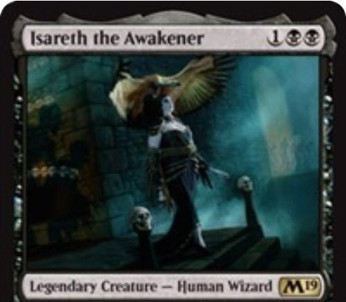 【基本セット2019】黒レアの伝説ウィザード「Isareth the Awakener」が公開!黒黒1で3/3接死&攻撃時にXを支払うことでXマナ以下の生物をリアニメイト!
